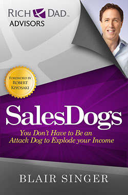 Sales Dogs You Dont Have to be an Attack Dog to Explode Your Income